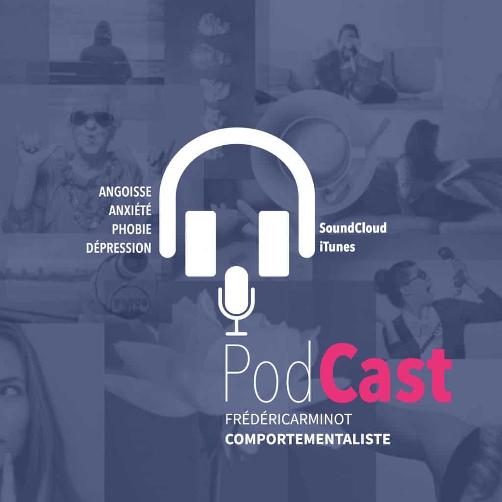 PODCAST: Frédéric Arminot, Comportementaliste. Écoytez ces podcast liés à l'angoisse, l'anxiété, les phobies, et la dépression